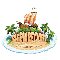 Shipwrecked: Rescued by Jesus! - Register Now
